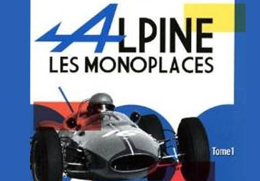 LES MONOPLACES ALPINE - TOME 1