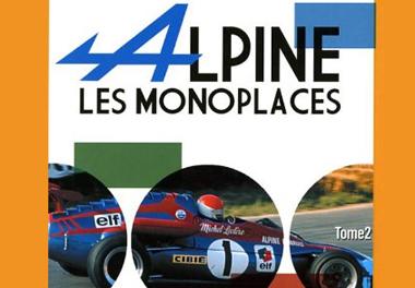 LES MONOPLACES ALPINE - TOME 2