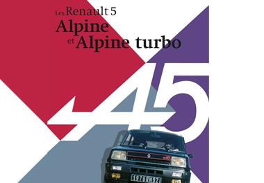 Les Renault 5 Alpine et Alpine Turbo
